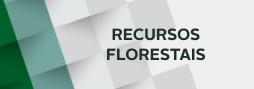 recursos florestais.